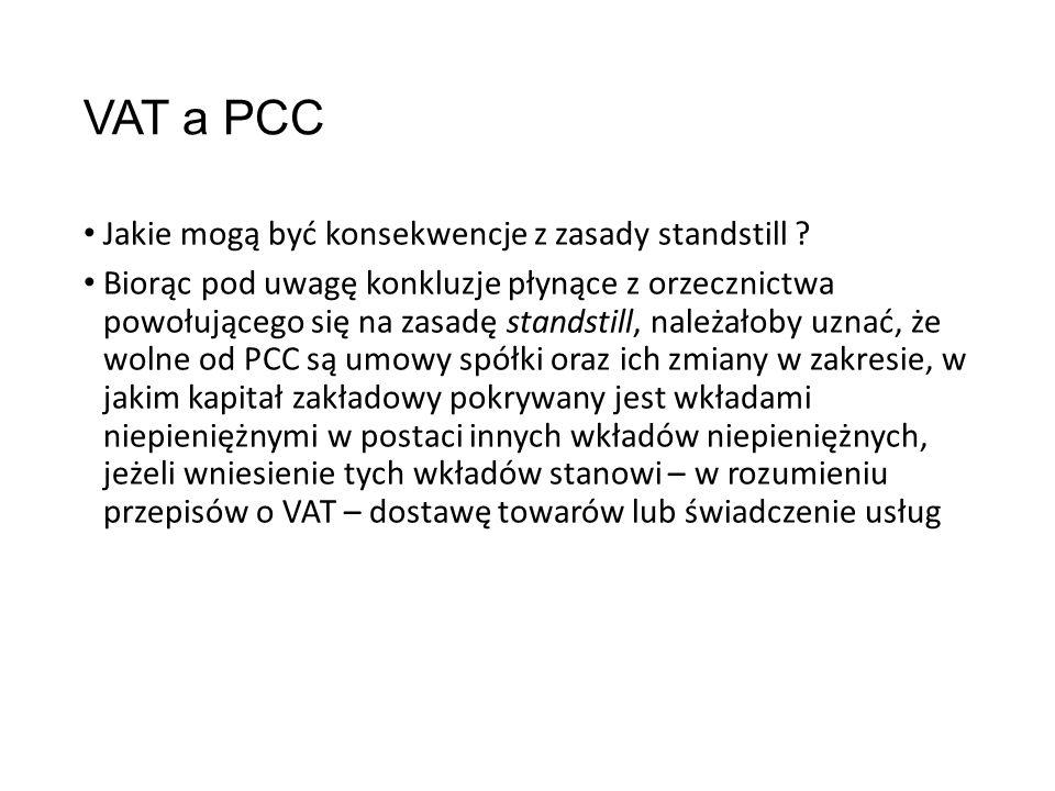 VAT a PCC Jakie mogą być konsekwencje z zasady standstill .
