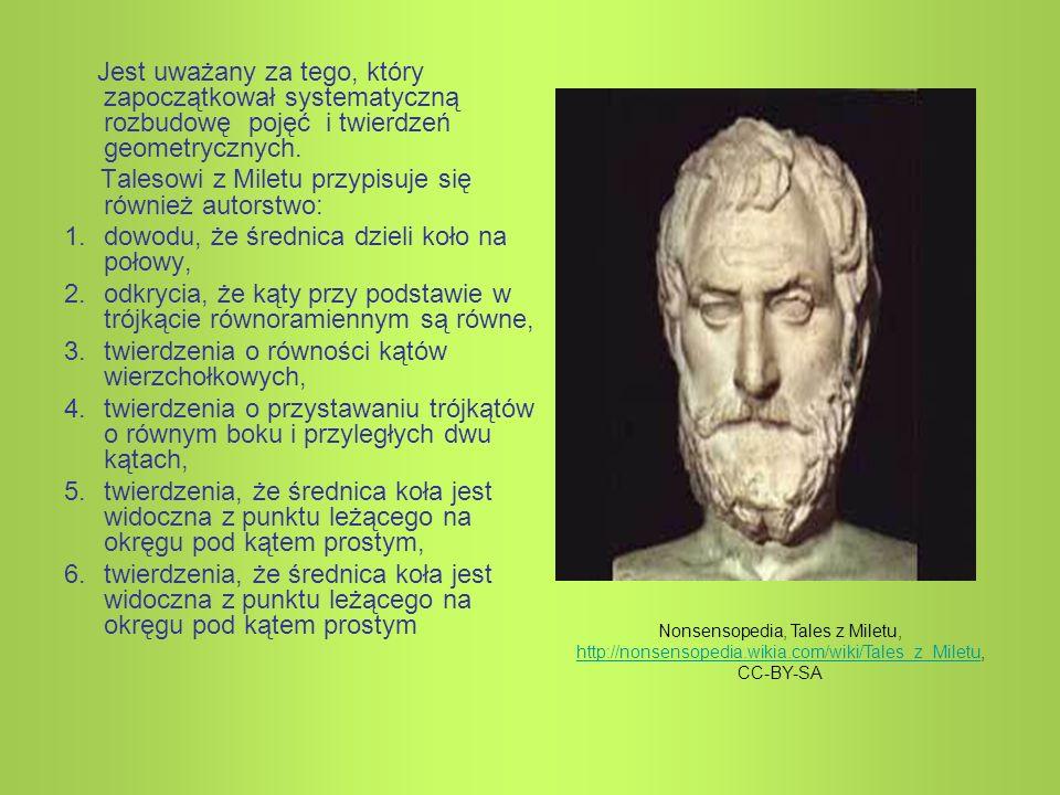 Jest uważany za tego, który zapoczątkował systematyczną rozbudowę pojęć i twierdzeń geometrycznych. Talesowi z Miletu przypisuje się również autorstwo