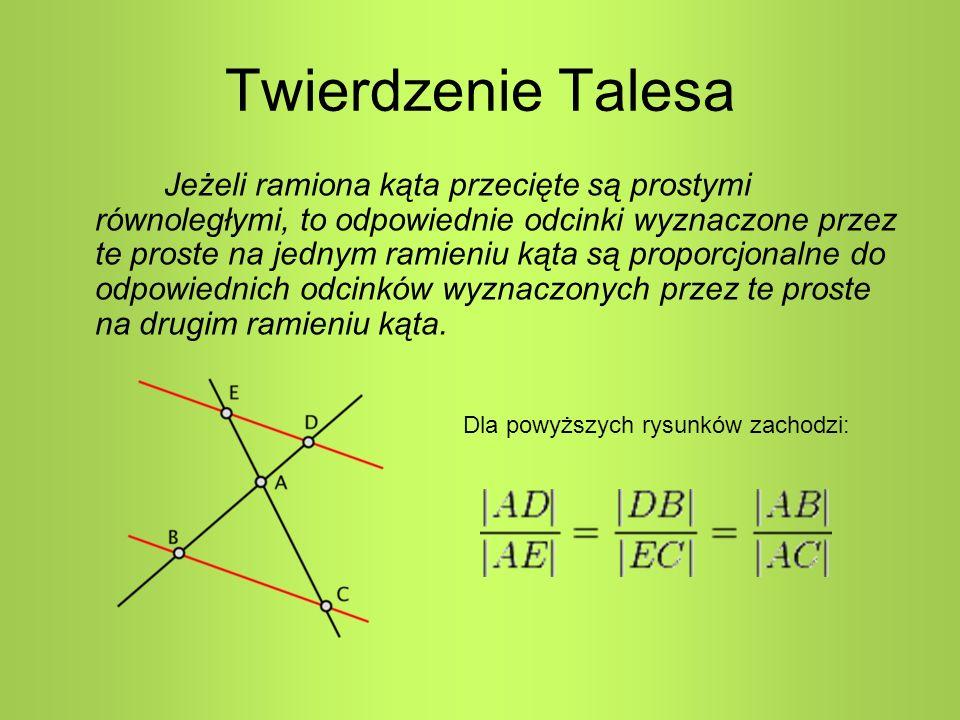 Twierdzenie Talesa Jeżeli ramiona kąta przecięte są prostymi równoległymi, to odpowiednie odcinki wyznaczone przez te proste na jednym ramieniu kąta s