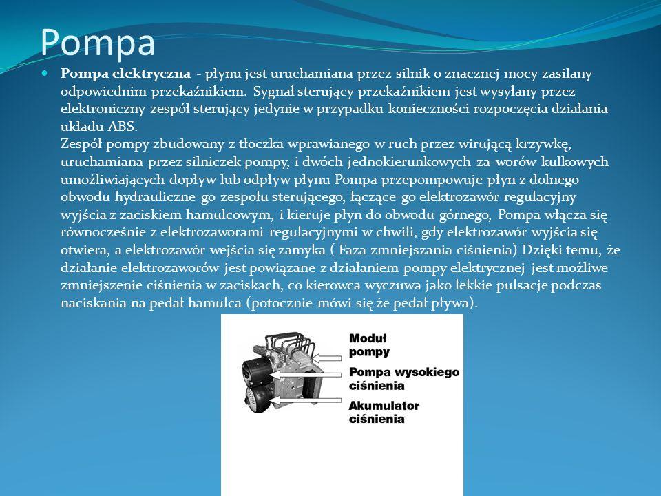Pompa Pompa elektryczna - płynu jest uruchamiana przez silnik o znacznej mocy zasilany odpowiednim przekaźnikiem. Sygnał sterujący przekaźnikiem jest