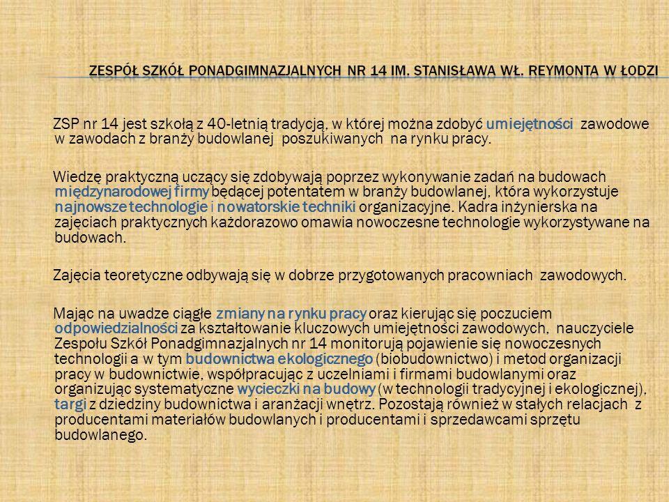 """ZASADNICZA SZKOŁA ZAWODOWA Zawody: Murarz (3 lata) Monter konstrukcji budowlanych (3 lata) Betoniarz - zbrojarz (2 lata) Cieśla (3 lata) """"Pożądany zawód – pewność zatrudnienia"""