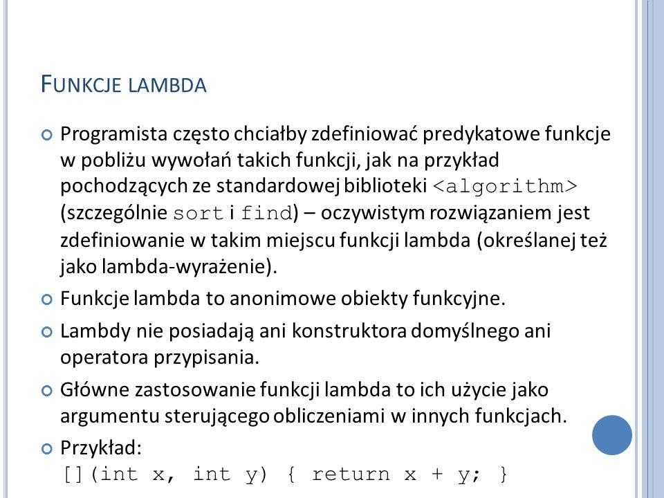 F UNKCJE LAMBDA Funkcja lambda określa typ zwracanego wyniku za pomocą frazy -> TYP.