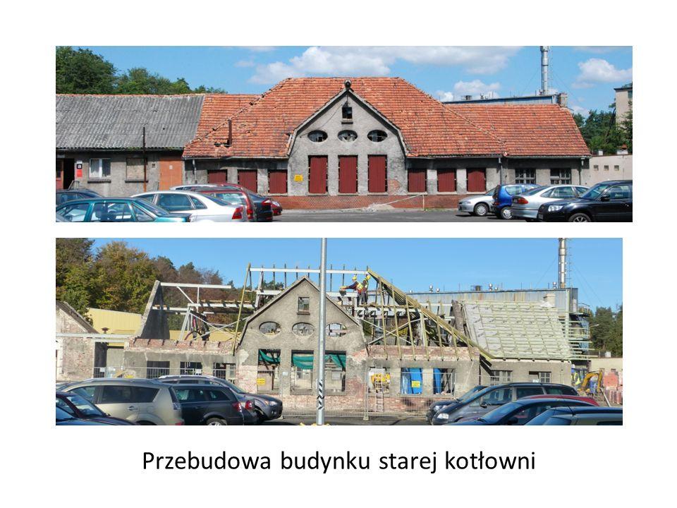Przebudowa budynku starej kotłowni