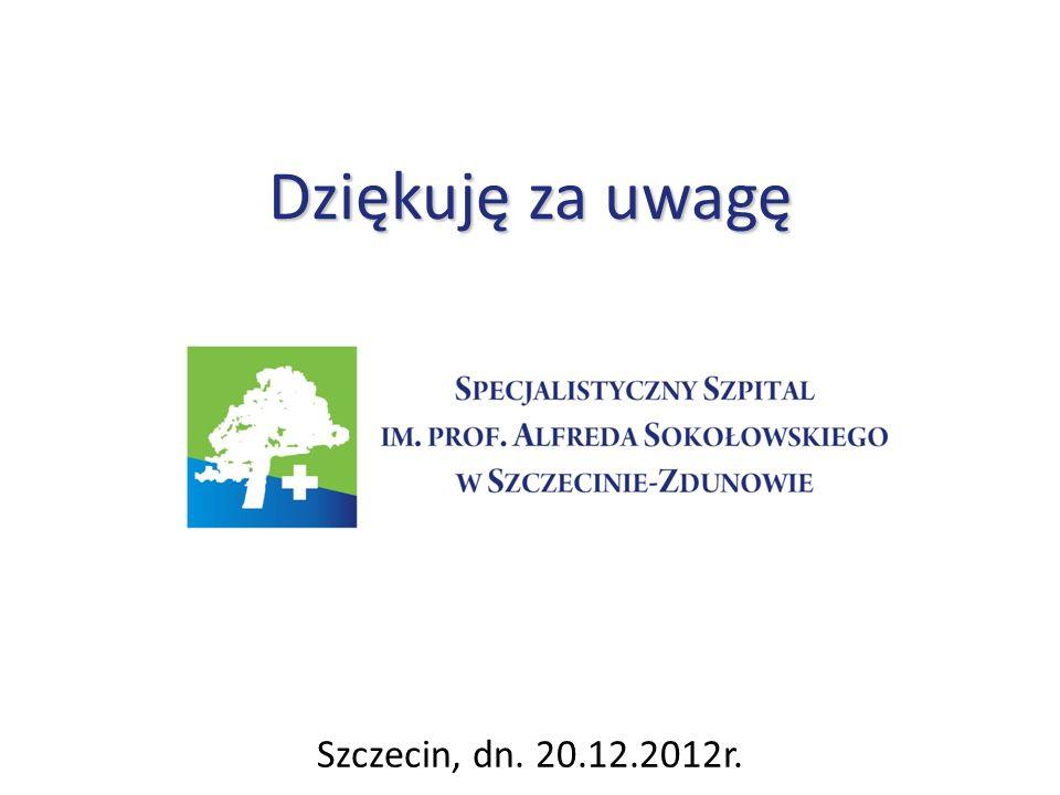 Dziękuję za uwagę Szczecin, dn. 20.12.2012r.