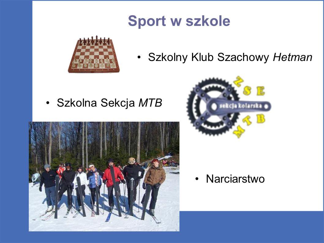 Sport w szkole Szkolny Klub Szachowy Hetman Szkolna Sekcja MTB Narciarstwo