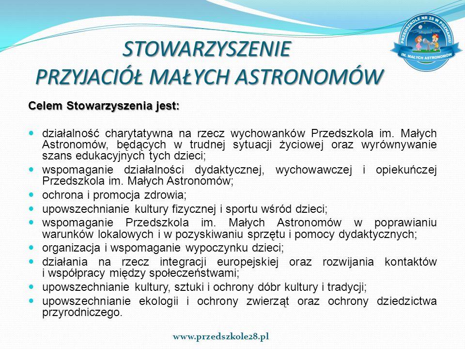 STOWARZYSZENIE PRZYJACIÓŁ MAŁYCH ASTRONOMÓW Celem Stowarzyszenia jest: działalność charytatywna na rzecz wychowanków Przedszkola im. Małych Astronomów