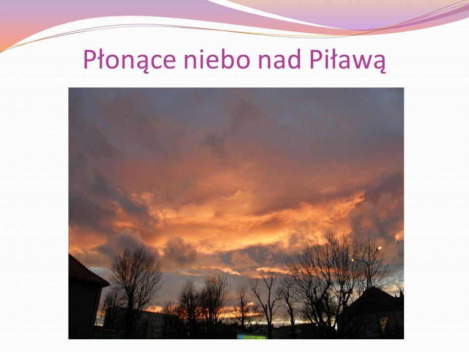 Płonące niebo nad Piławą