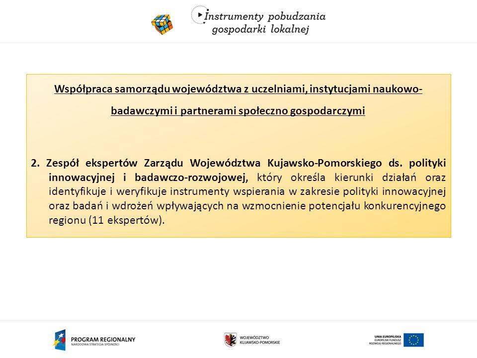 Współpraca samorządu województwa z uczelniami, instytucjami naukowo- badawczymi i partnerami społeczno gospodarczymi 2.