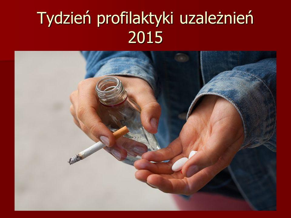 Tydzień profilaktyki uzależnień 2015