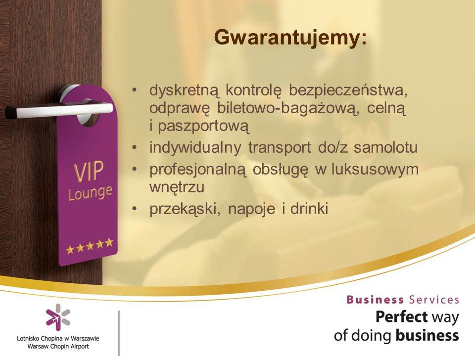 Gwarantujemy: dyskretną kontrolę bezpieczeństwa, odprawę biletowo-bagażową, celną i paszportową indywidualny transport do/z samolotu profesjonalną obsługę w luksusowym wnętrzu przekąski, napoje i drinki