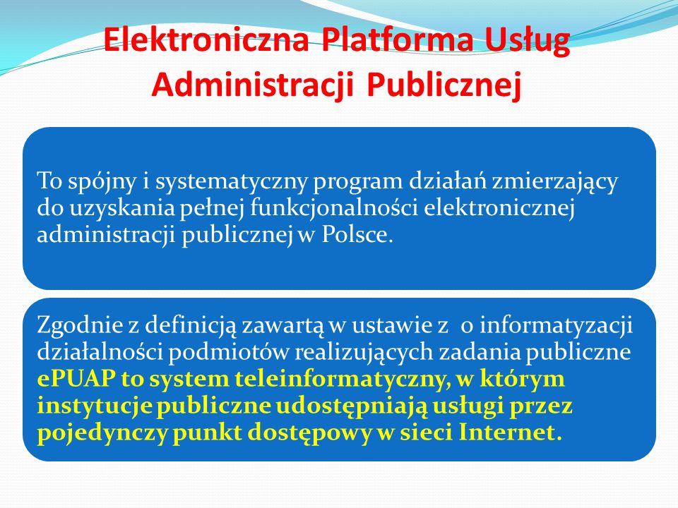 Elektroniczna Platforma Usług Administracji Publicznej Realizacja projektu została podzielona na dwa etapy, w ramach których wyodrębniono projekt ePUAP obejmujący lata 2006-2008 oraz projekt ePUAP2, wdrażany w latach 2008-2013.