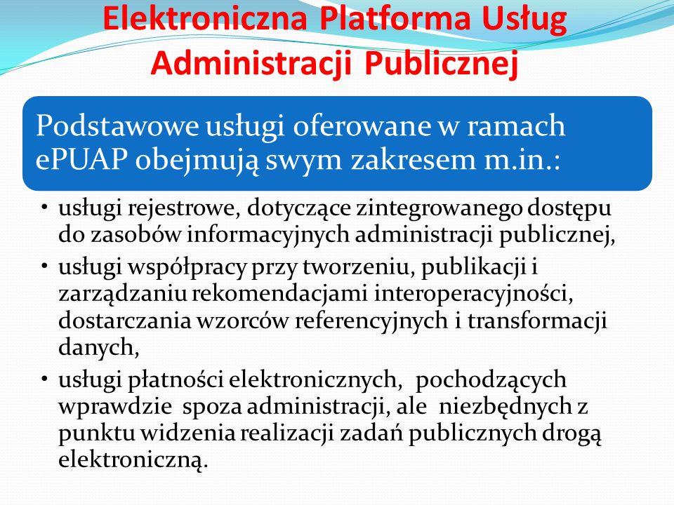Elektroniczna Platforma Usług Administracji Publicznej Założenia ePUAP to głównie: zachowanie jawności, otwartości oraz neutralności technologicznej interfejsów systemów teleinformatycznych, dążenie do jak największej standaryzacji formatów danych wymienianych pomiędzy instytucjami publicznymi a usługobiorcami oraz pomiędzy samymi instytucjami publicznymi jednolity dostęp do usługi bez podnoszenia znaczących kosztów.
