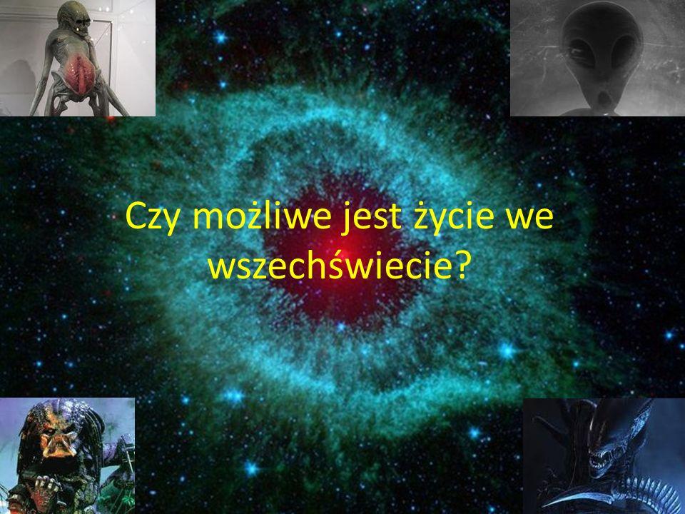Czy możliwe jest życie we wszechświecie?