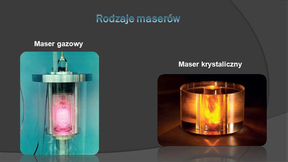Maser gazowy Maser krystaliczny