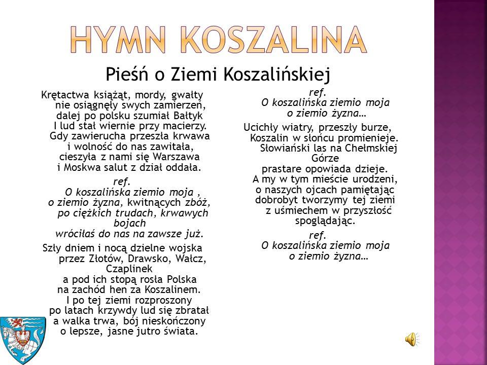 23.05.1266r.– Koszalin otrzymał prawa miejskie.