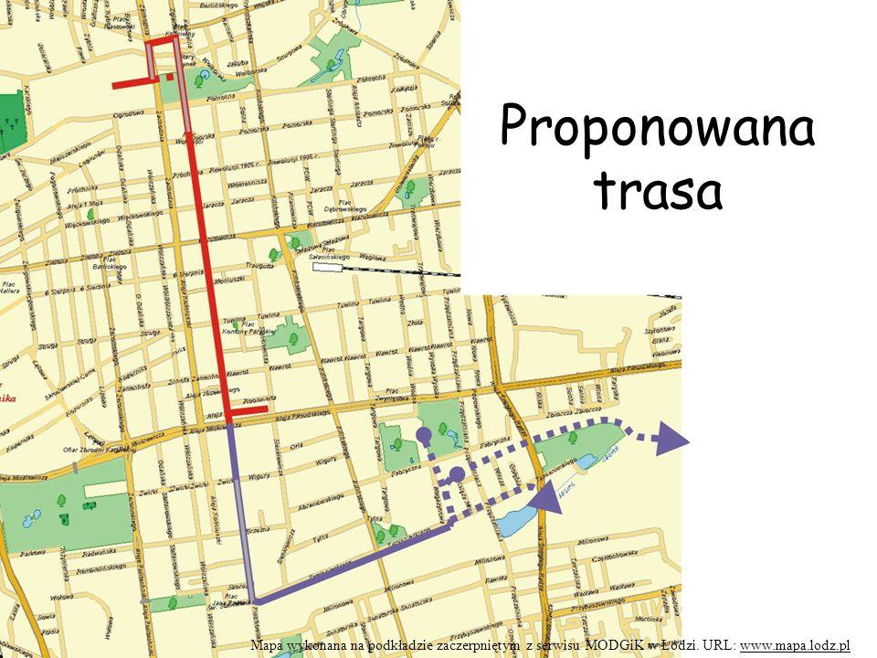 Proponowana trasa Mapa wykonana na podkładzie zaczerpniętym z serwisu MODGiK w Łodzi.