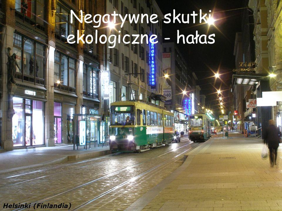 Negatywne skutki ekologiczne - hałas Helsinki (Finlandia)