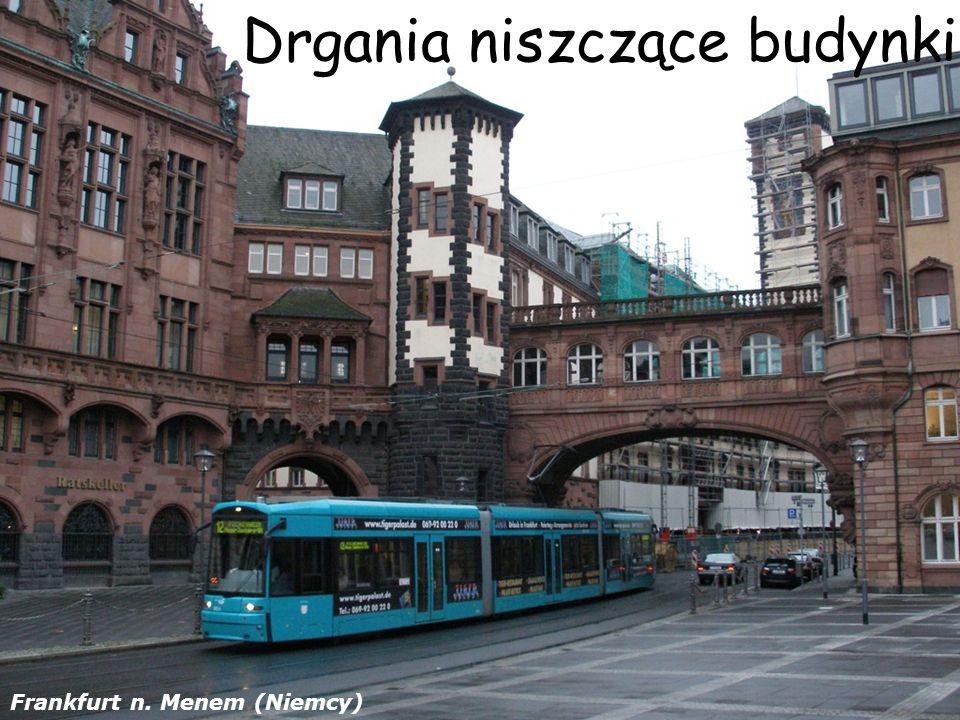 Drgania niszczące budynki Frankfurt n. Menem (Niemcy)