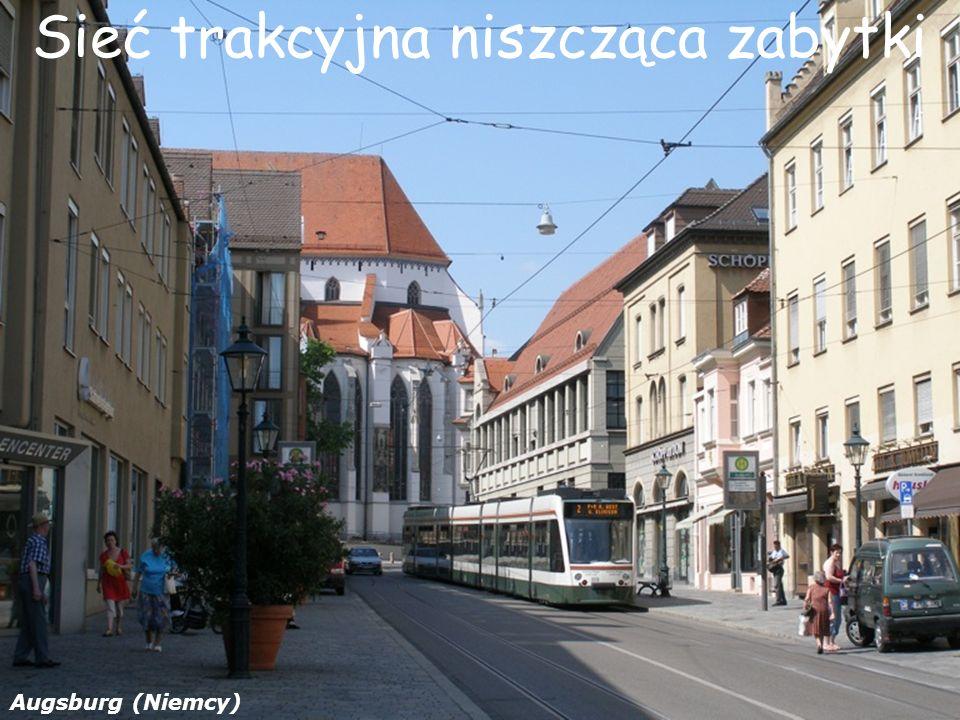 Sieć trakcyjna niszcząca zabytki Augsburg (Niemcy)