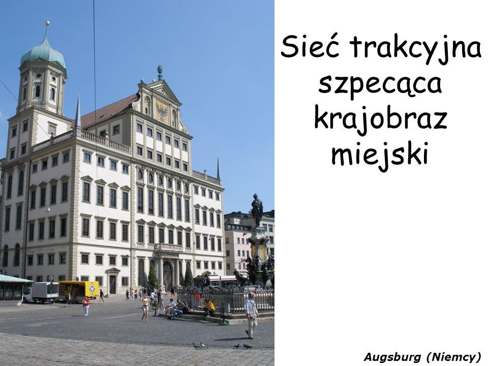 Sieć trakcyjna szpecąca krajobraz miejski Augsburg (Niemcy)
