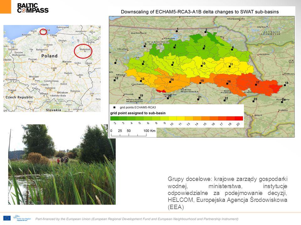 Grupy docelowe: krajowe zarządy gospodarki wodnej, ministerstwa, instytucje odpowiedzialne za podejmowanie decyzji, HELCOM, Europejska Agencja Środowiskowa (EEA)