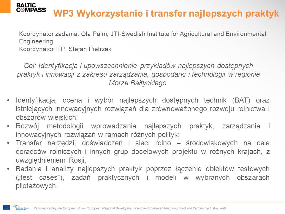 """WP3 Wykorzystanie i transfer najlepszych praktyk Identyfikacja, ocena i wybór najlepszych dostępnych technik (BAT) oraz istniejących innowacyjnych rozwiązań dla zrównoważonego rozwoju rolnictwa i obszarów wiejskich; Rozwój metodologii wprowadzania najlepszych praktyk, zarządzania i innowacyjnych rozwiązań w ramach różnych polityk; Transfer narzędzi, doświadczeń i sieci rolno – środowiskowych na cele doradców rolniczych i innych grup docelowych projektu w różnych krajach, z uwzględnieniem Rosji; Badania i analizy najlepszych praktyk poprzez łączenie obiektów testowych (""""test cases ), zadań praktycznych i modeli w wybranych obszarach pilotażowych."""