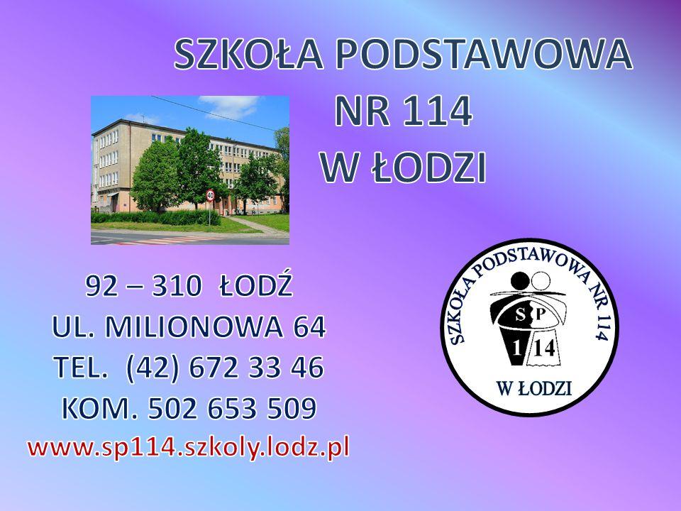 """""""114 FAJNA SZKOŁA."""