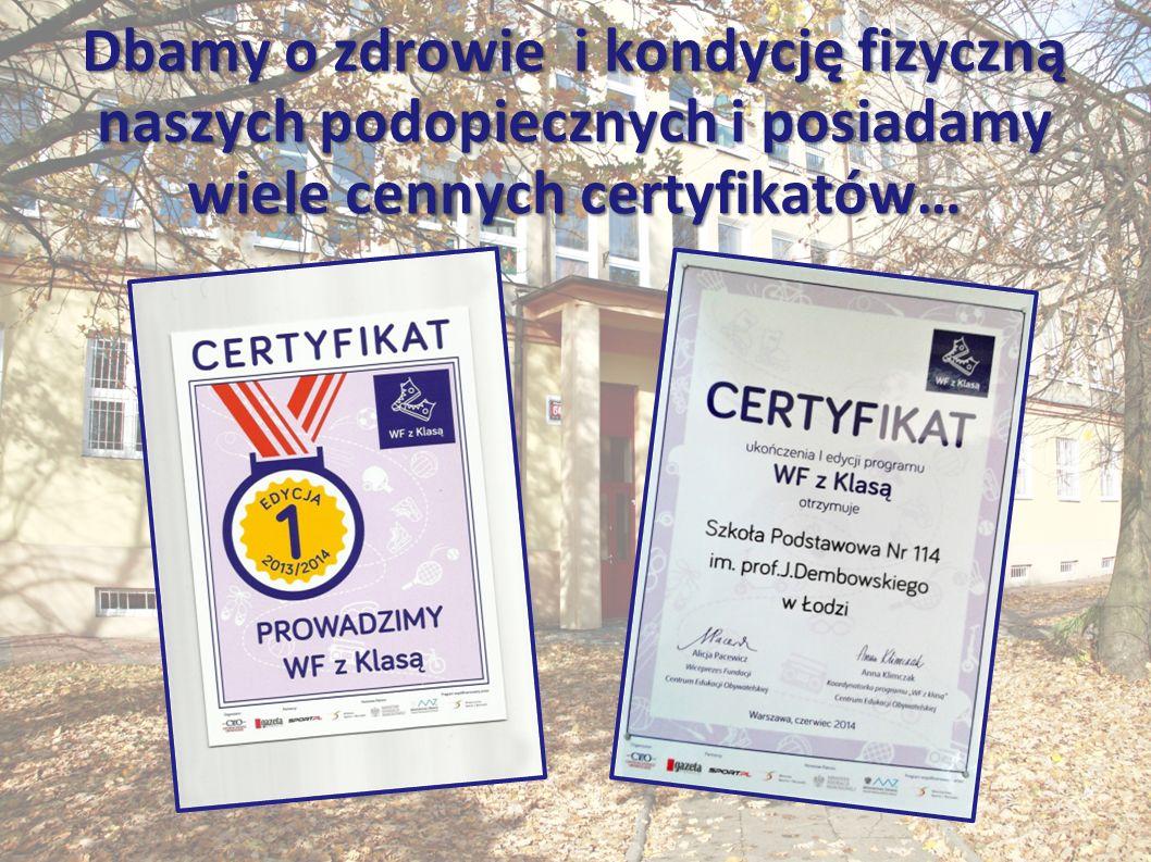 Dbamy o zdrowie i kondycję fizyczną naszych podopiecznych i posiadamy wiele cennych certyfikatów…
