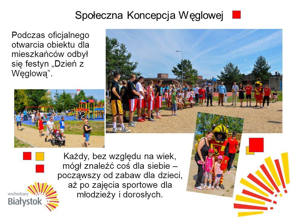 """Społeczna Koncepcja Węglowej Podczas oficjalnego otwarcia obiektu dla mieszkańców odbył się festyn """"Dzień z Węglową ."""