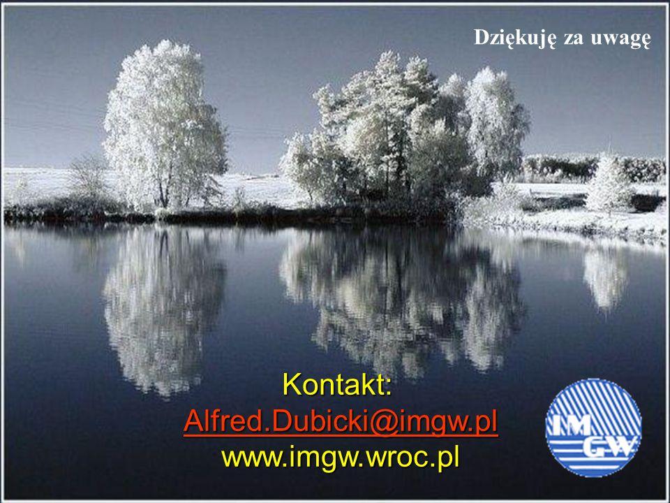 Dziękuję za uwagę Kontakt: Alfred.Dubicki@imgw.pl www.imgw.wroc.pl
