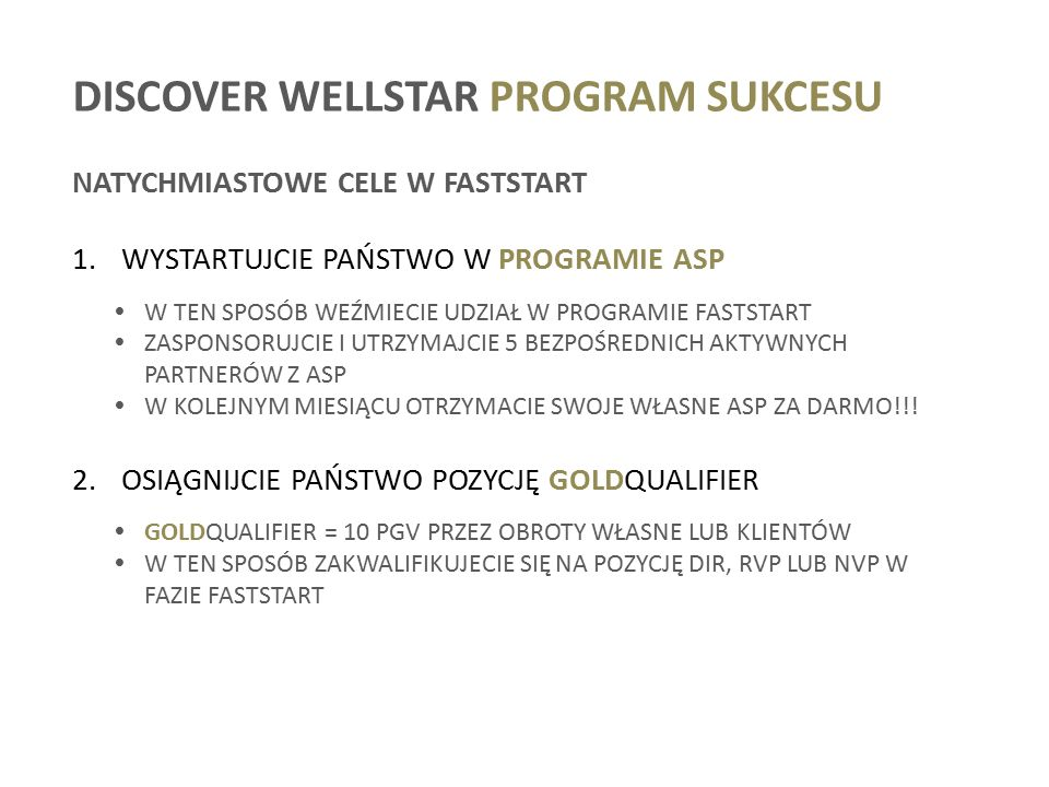 DISCOVER WELLSTAR PROGRAM SUKCESU NATYCHMIASTOWE CELE W FASTSTART 1.