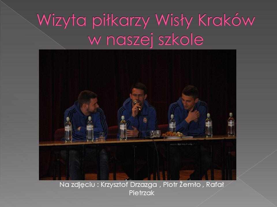Na zdjęciu : Krzysztof Drzazga, Piotr Żemło, Rafał Pietrzak