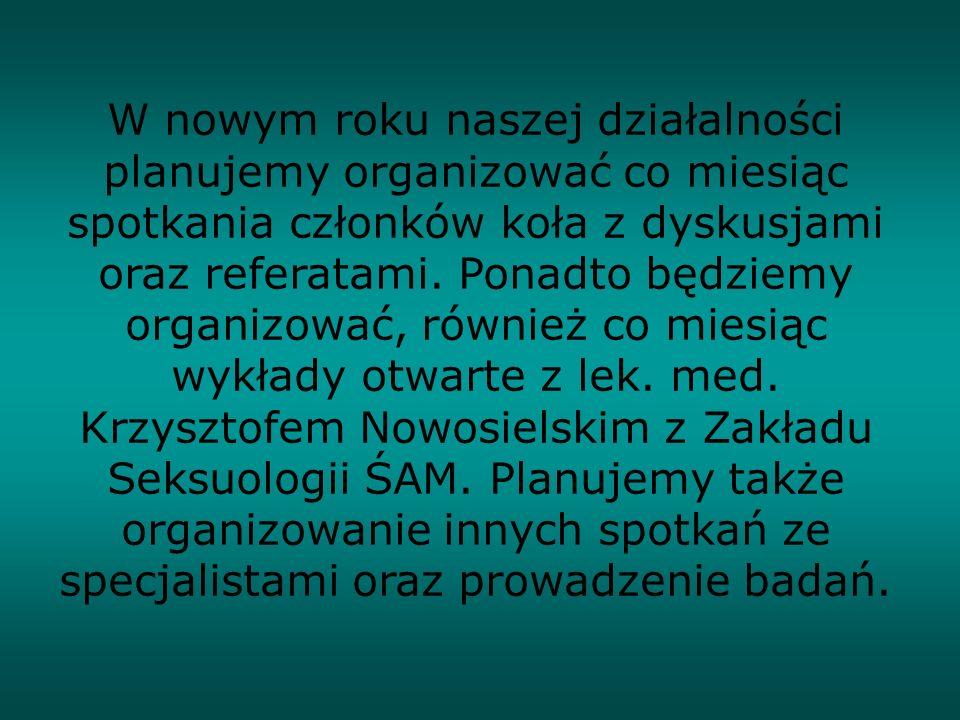 Szczegółowe tematy i terminy organizowanych przez nas przedsięwzięć podamy na tablicach ogłoszeń na naszym wydziale oraz na stronie: w Dziale Studenckim.
