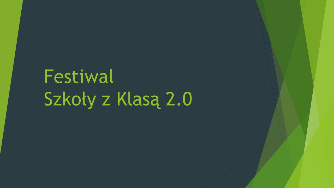 Festiwal Szkoły z Klasą 2.0
