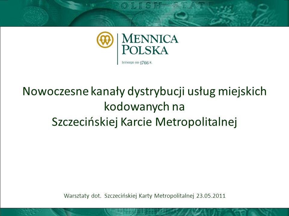 Nowoczesne kanały dystrybucji usług miejskich kodowanych na Szczecińskiej Karcie Metropolitalnej Warsztaty dot.
