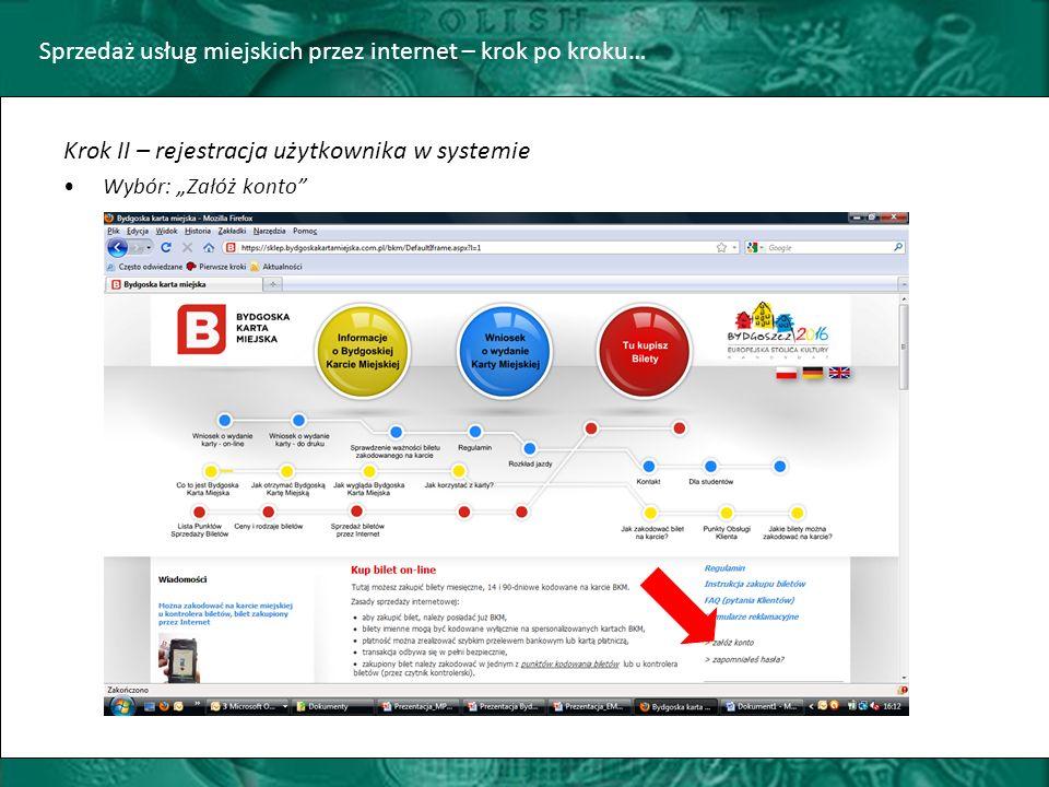 """Sprzedaż usług miejskich przez internet – krok po kroku… Krok II – rejestracja użytkownika w systemie Wybór: """"Załóż konto"""