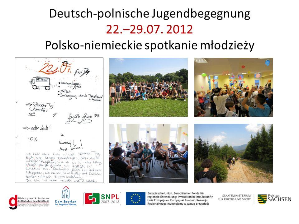Deutsch-polnische Jugendbegegnung 22.–29.07. 2012 Polsko-niemieckie spotkanie młodzieży