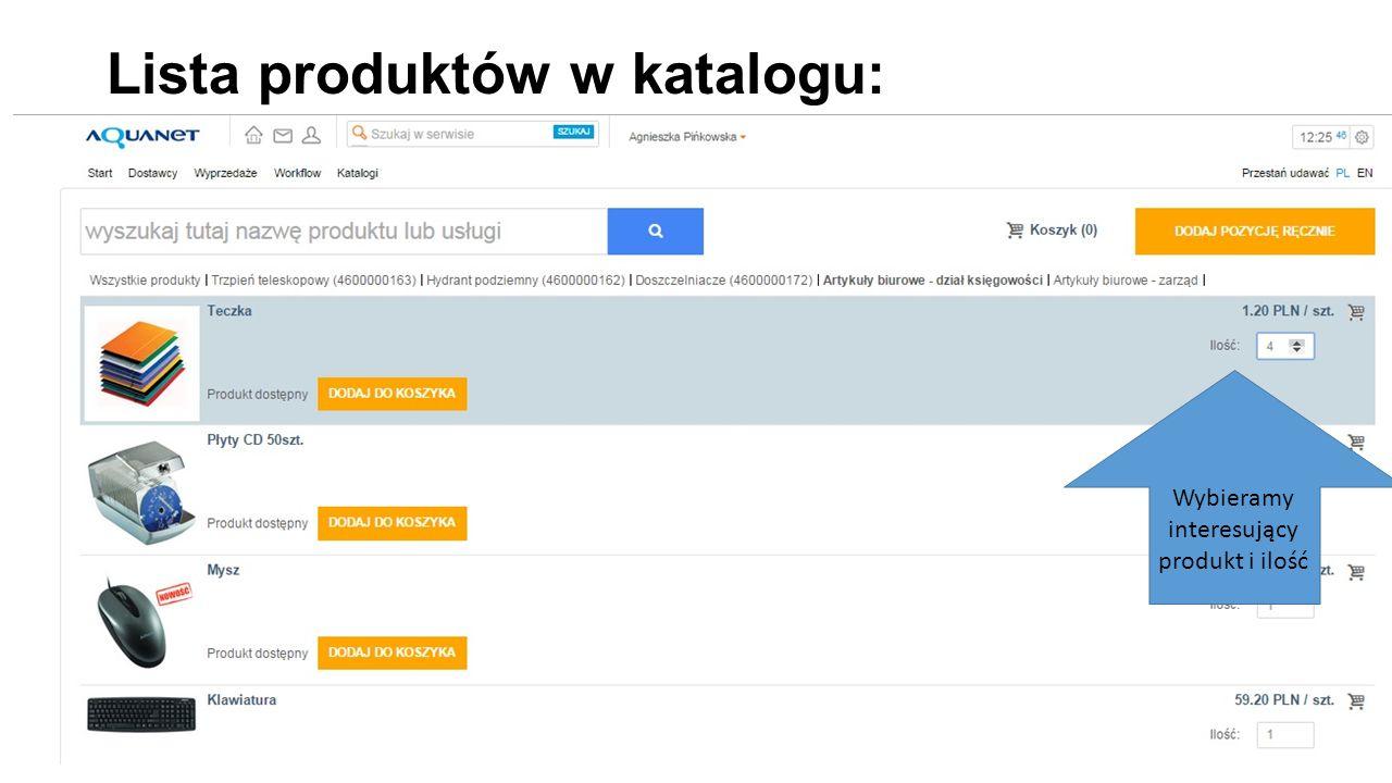 Lista produktów w katalogu: Wybieramy interesujący produkt i ilość