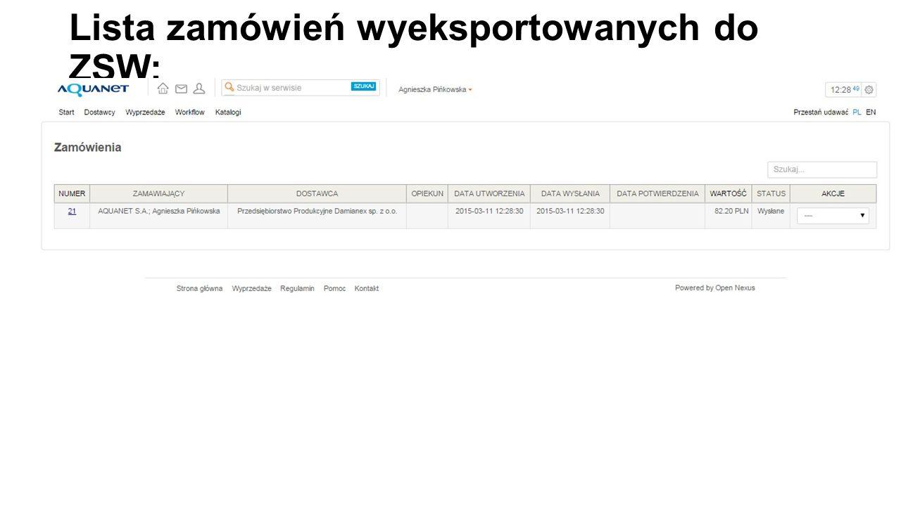 Lista zamówień wyeksportowanych do ZSW: