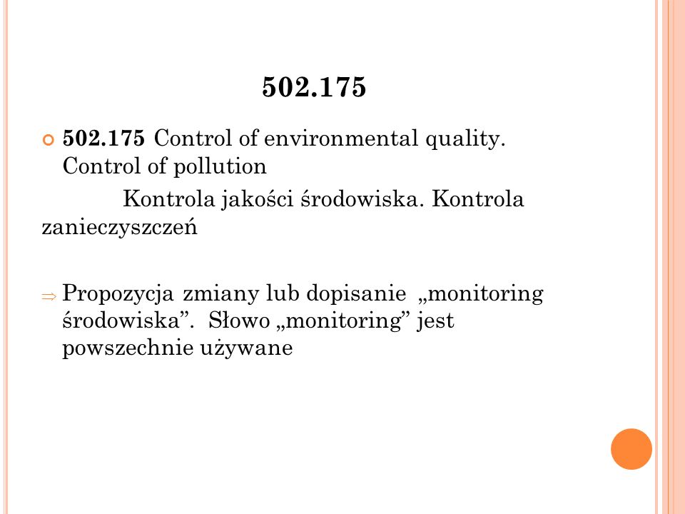 502.175 502.175 Control of environmental quality. Control of pollution Kontrola jakości środowiska.