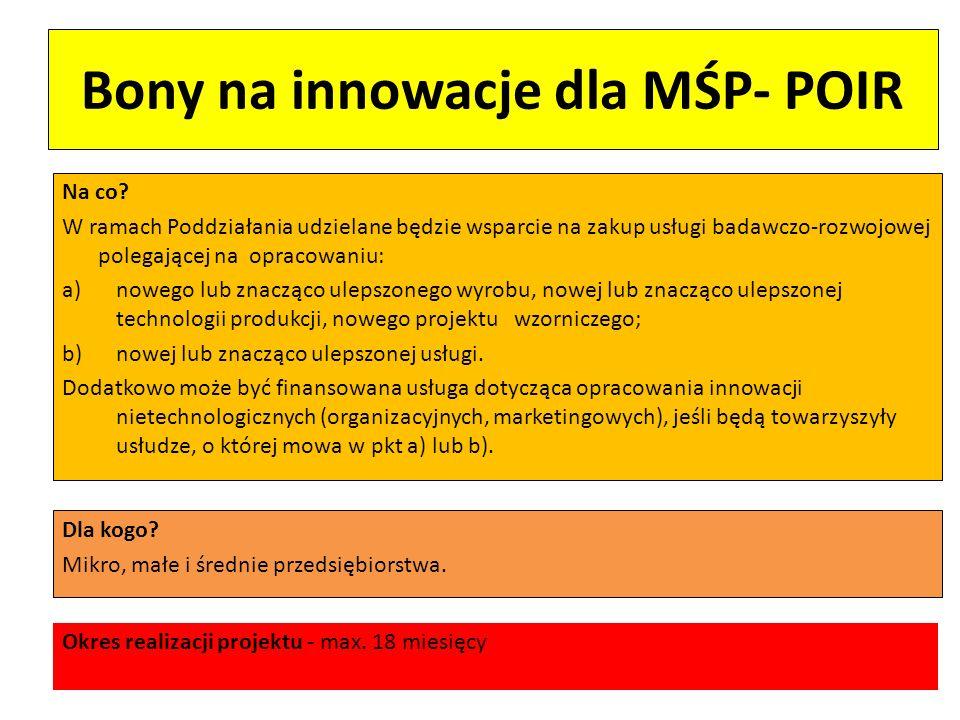 Bony na innowacje dla MŚP- POIR Na co warto zwrócić uwagę: Wnioskodawca, który ubiega się o udzielenie wsparcia przeznaczonego na zakup towarów lub usług lub otrzymał od Agencji takie wsparcie i nie jest zobowiązany do wyboru wykonawcy z zastosowaniem przepisów o zamówieniach publicznych, dokonuje wyboru wykonawcy z zachowaniem zasad przejrzystości i uczciwej konkurencji.