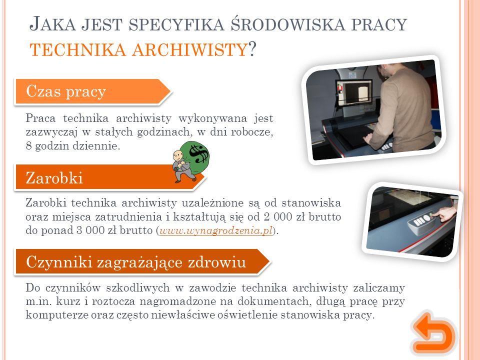 C ZY WIESZ, ŻE ….C IEKAWOSTKI Archiwa pojawiły się w Polsce w końcu XII w.
