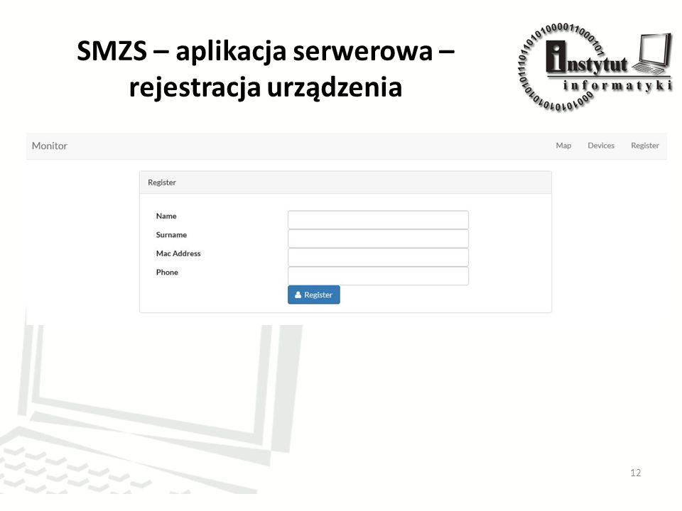 SMZS – aplikacja serwerowa – rejestracja urządzenia 12