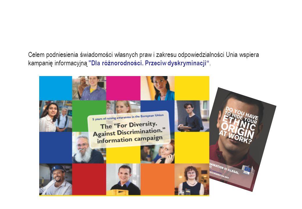 Celem podniesienia świadomości własnych praw i zakresu odpowiedzialności Unia wspiera kampanię informacyjną Dla różnorodności.