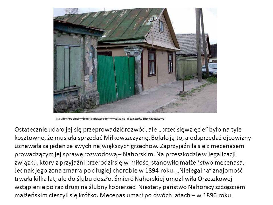 Dom Stanisława Nahorskiego, w którym po pożarze Grodna zamieszkała Eliza orzeszkowa.