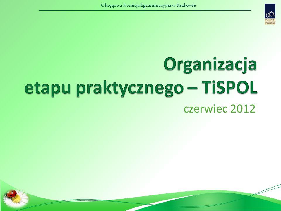 Okręgowa Komisja Egzaminacyjna w Krakowie czerwiec 2012