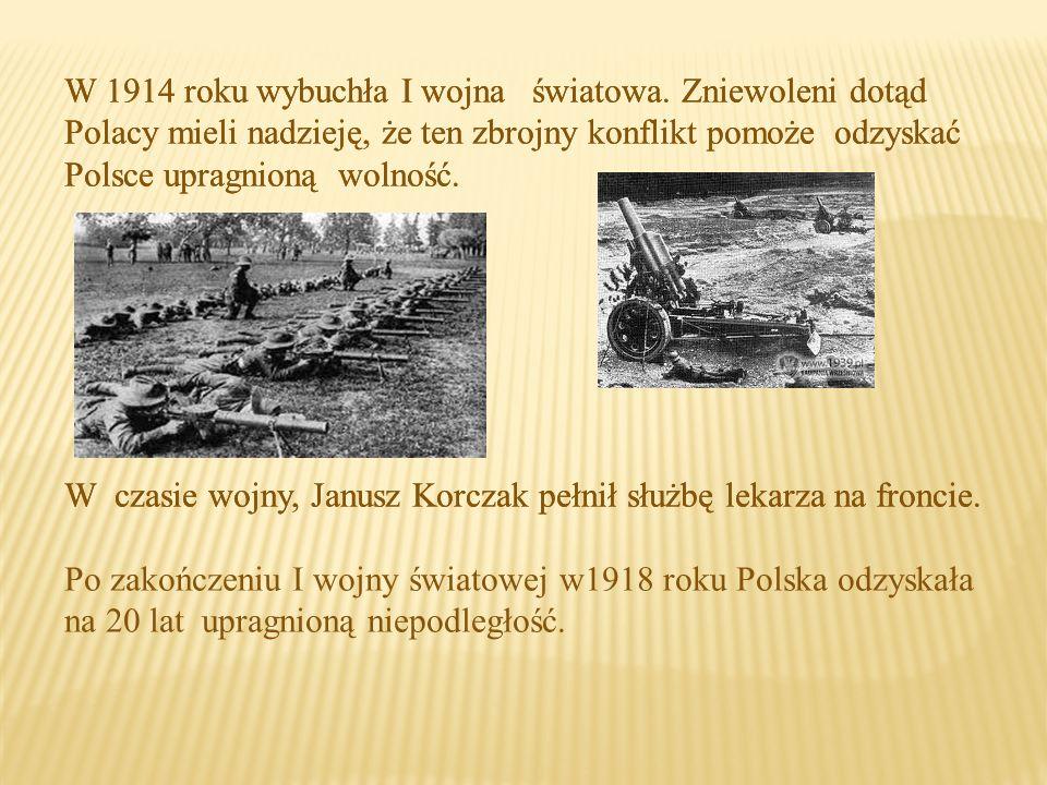 W 1914 roku wybuchła I wojna światowa.