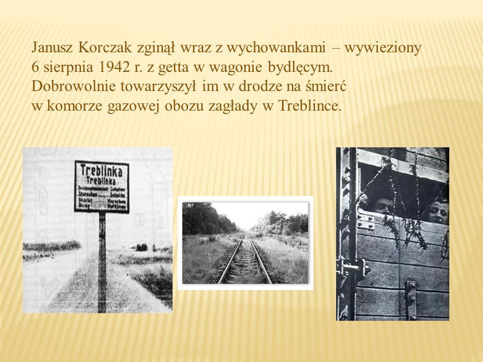 Janusz Korczak zginął wraz z wychowankami – wywieziony 6 sierpnia 1942 r.