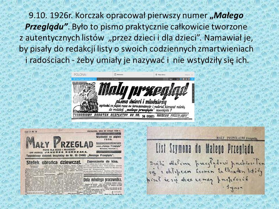 """9.10. 1926r. Korczak opracował pierwszy numer """"Małego Przeglądu ."""