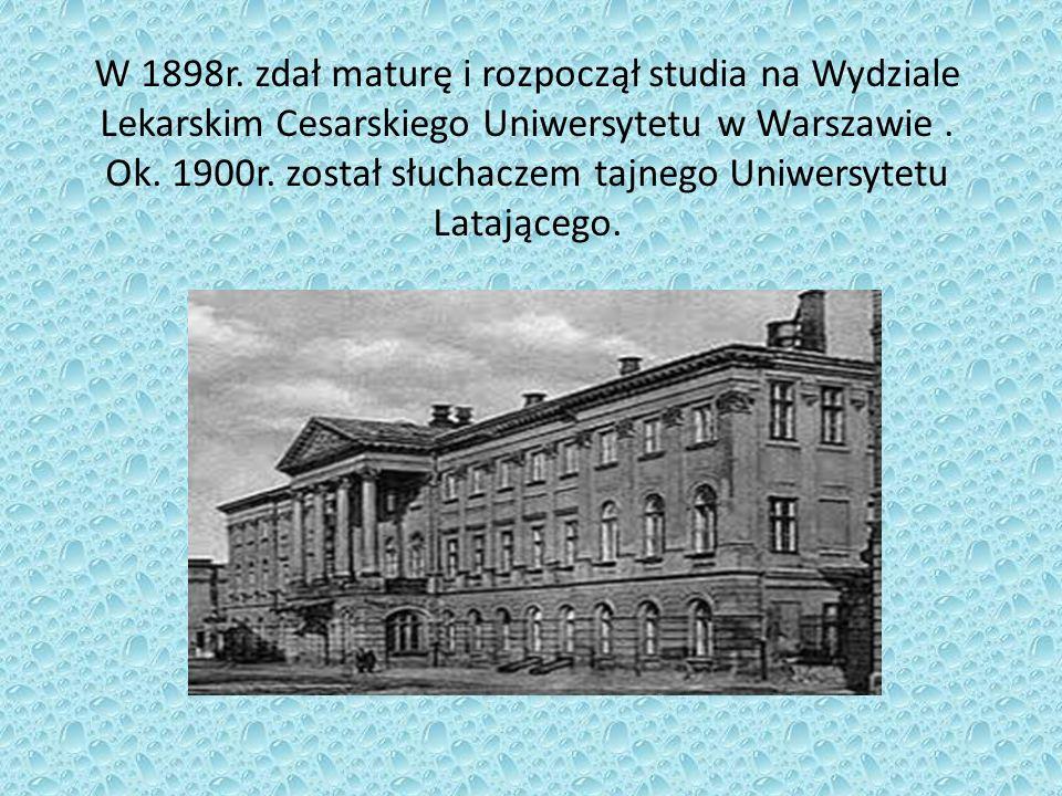 W 1898r. zdał maturę i rozpoczął studia na Wydziale Lekarskim Cesarskiego Uniwersytetu w Warszawie.